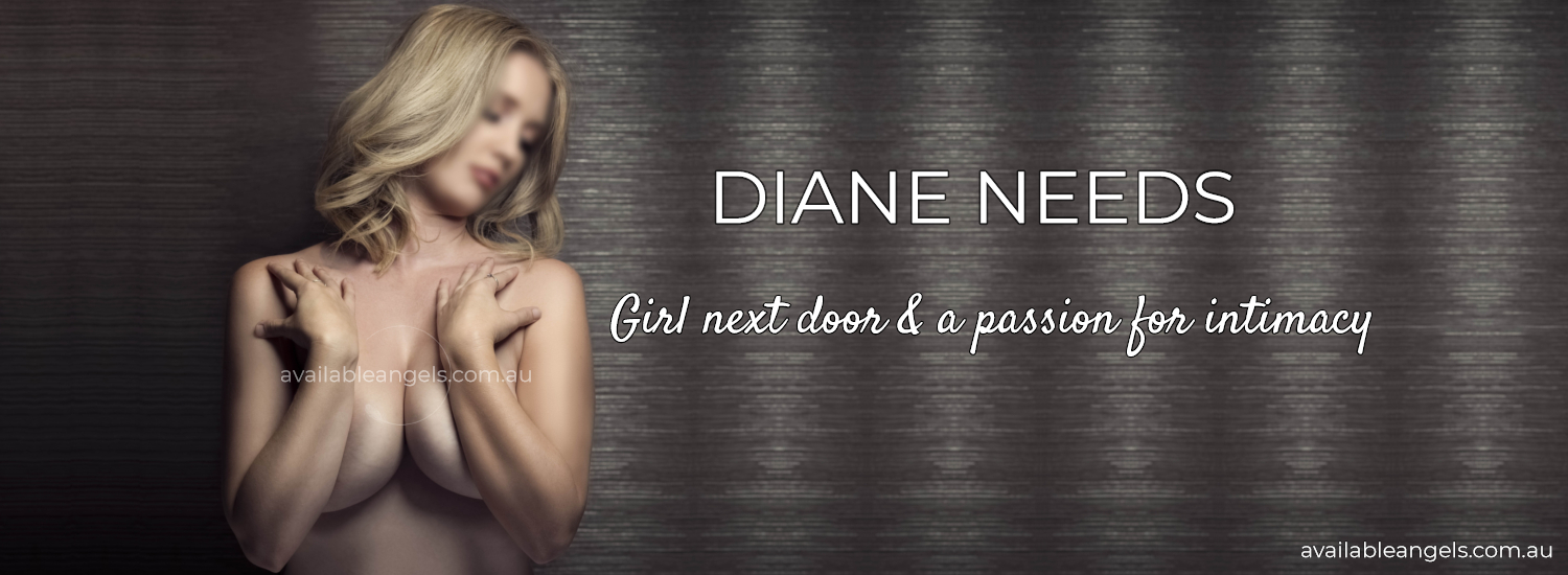 Perth Escort | Diane Needs