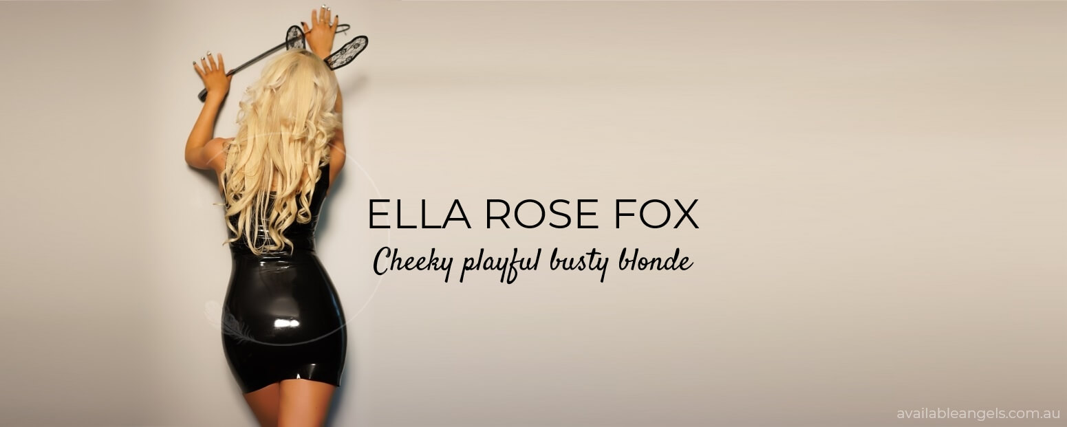PRIVATE MELBOURNE ESCORT ELLA ROSE FOX